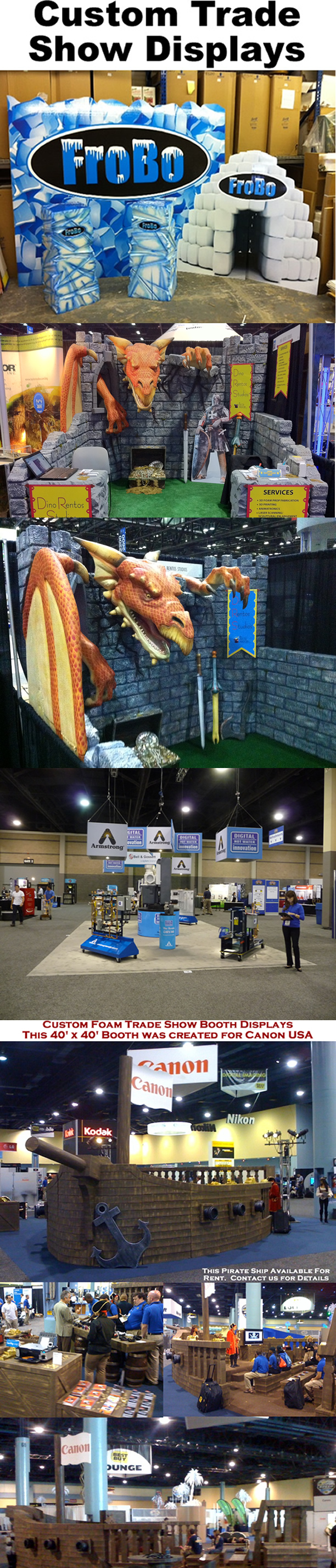 Custom Made Trade Show Booths  - Foam - Wood - Steel