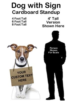 Dog with Sign Cardboard Cutout Standup Prop