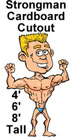 Strongman Cardboard Cutout Standup Prop