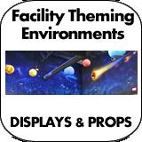 Facility Theming Environments, Props & Signs